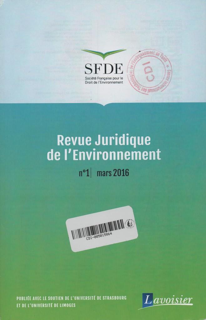 Revue juridique de l'environnement. 1, Jeudi 9 Mars 2017 |