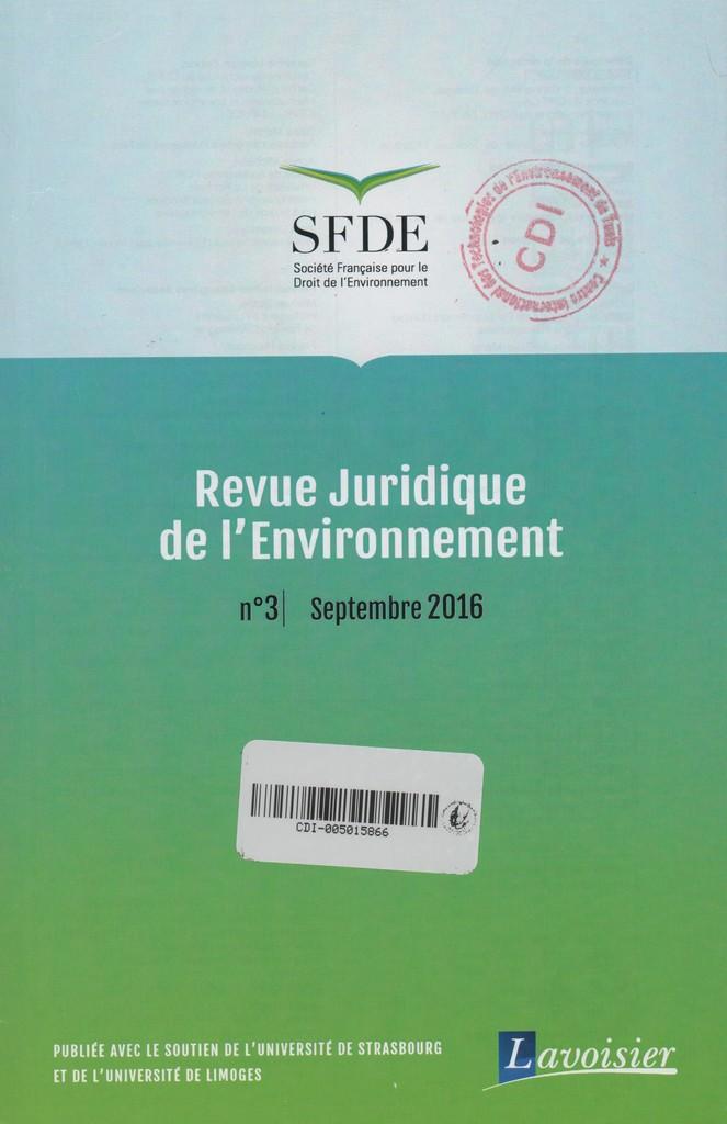 Revue juridique de l'environnement. 3, Samedi 9 Septembre 2017 |