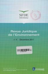 Revue juridique de l'environnement. 4, Samedi 9 Décembre 2017 |