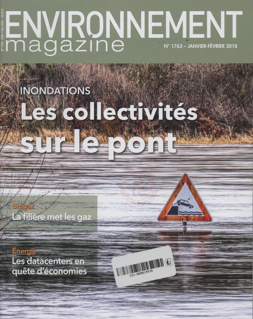 Environnement magazine. 1763, Mardi 9 Janvier 2018 |