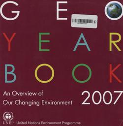 Geo year book 2007 : an overview of our changing environment  
