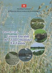 La Gestion Durable des Zones Humides En Tunisie | Ministère de l'Agriculture